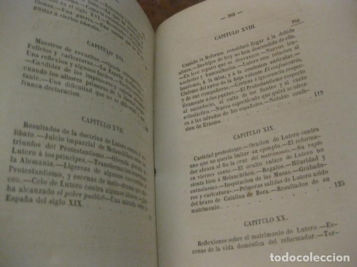 Libros antiguos: Lutero y el protestanismo los sectario sin careta . Antonio Verges. 1869 . - Foto 7 - 162543046