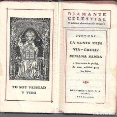 Libros antiguos: ANTIGUO LIBRO RELIGIOSO DIAMANTE CELESTIAL DEVOCIONARIO DE 1927 CON 375 PAGINAS . Lote 162770686