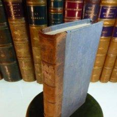 Libros antiguos: VIES CHOISIES DES PRINCIPAUX SAINTS. PAR GOSDESCARD. TOME CINQUIÈME. A PARIS. 1837.. Lote 163460850