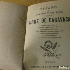 Libros antiguos: TESOROS DE MILAGROS Y ORACIONES DE LA SS CRUZ DE CARAVACA .ROMA IMP . SALVATORE DE HORTE. Lote 163751918