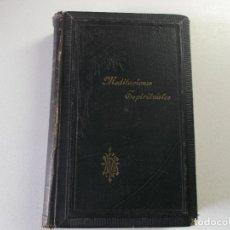 Libros antiguos: MEDITACIONES ESPIRITUALES DE 1900 - 2 - SACADAS DE LAS DE LUIS DE LA PUENTE - FRANCISCO P. GARZON. Lote 164464358
