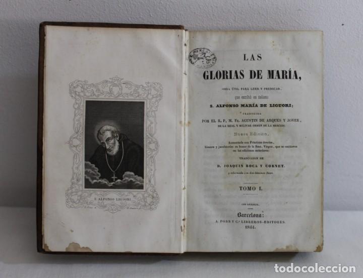 LAS GLORIAS DE MARIA. ALFONSO MARIA DE LIGUORI. TOMO I. A PONS LIBREROS. BARCELONA 1844 (Libros Antiguos, Raros y Curiosos - Religión)
