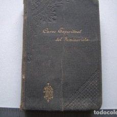 Libros antiguos: CURSO ESPIRITUAL DEL SEMINARISTA ILUNDAIN ESTEBAN, EUSTAQUIO EL AUTOR (1899) 596 PP. Lote 164780666