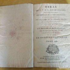 Libros antiguos: OBRAS DEL VENERABLE PADRE MAESTRO FRAY LUIS DE GRANADA.. Lote 164876814
