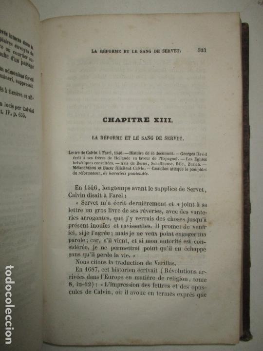 Libros antiguos: HISTOIRE DE LA VIE, DES OUVRAGES ET DES DOCTRINES DE CALVIN. AUDIN, M. 1843. - Foto 5 - 165083966