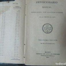 Libros antiguos: DEVOCIONARIO MANUAL ARREGLADO POR ALGUNOS PADRES DE LA COMPAÑIA DE JESUS 1911 MADRID RELIGION . Lote 166354666