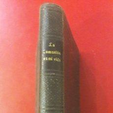 Libros antiguos: 1899 LA SAGRADA COMUNIÓN HUMBERTO LEBÓN ANDRÉS CASADO MADRID SATURNINO CALLEJA EDITOR. Lote 166591369