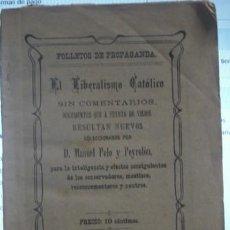 Libros antiguos: EL LIBERALISMO CATÓLICO GRANADA 1906 - PORTAL DEL COL·LECCIONISTA*****. Lote 166917932