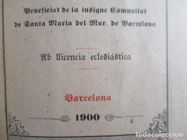 Libros antiguos: LO CATALÀ DEVOT-Mannual devocionari-Dr.Tomas dA.Rigualt-Pvre.Sta.Maria del Mar-Barcelona 1900 - Foto 9 - 166951876