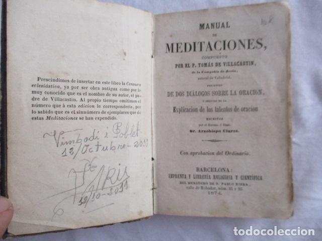 Libros antiguos: MANUAL DE MEDITACIONES. P. TOMAS DE VILLACASTIN. IMP. Y LIBR. PABLO RIERA. BARCELONA 1874 - Foto 12 - 166952292