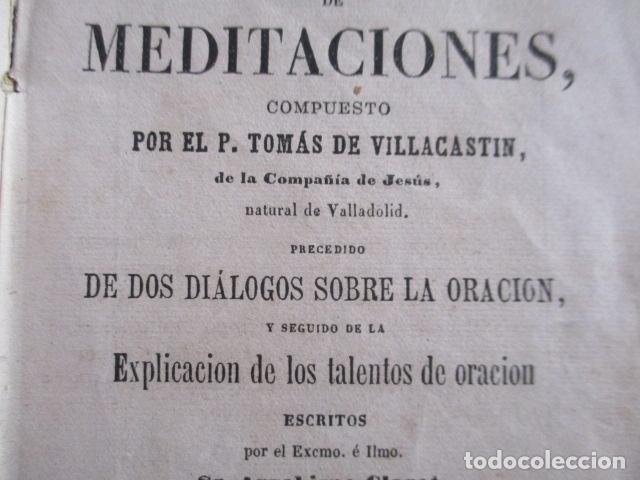 MANUAL DE MEDITACIONES. P. TOMAS DE VILLACASTIN. IMP. Y LIBR. PABLO RIERA. BARCELONA 1874 (Libros Antiguos, Raros y Curiosos - Religión)