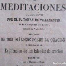 Libros antiguos: MANUAL DE MEDITACIONES. P. TOMAS DE VILLACASTIN. IMP. Y LIBR. PABLO RIERA. BARCELONA 1874. Lote 166952292