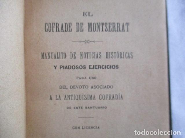 Libros antiguos: EL COFRADE DE MONTSERRAT - MANUALITO DE NOTICIAS HISTÓRICAS (1902) - Foto 7 - 166955868