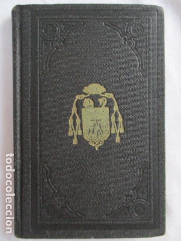 EL COFRADE DE MONTSERRAT - MANUALITO DE NOTICIAS HISTÓRICAS (1902) (Libros Antiguos, Raros y Curiosos - Religión)