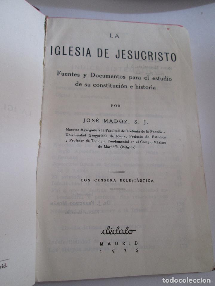 Libros antiguos: LA IGLESIA DE JESUCRISTO - JOSE MADOZ - 1935 - COLECCION DE ENQUIRIDIONS - DEDALO - 269 PAGINAS - Foto 2 - 167046824
