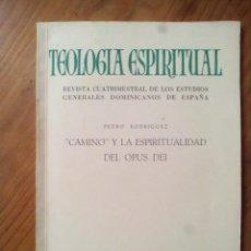 Livres anciens: CAMINO Y LA ESPIRITUALIDAD DEL OPUS DEI. PEDRO RODRIGUEZ.. Lote 167174328