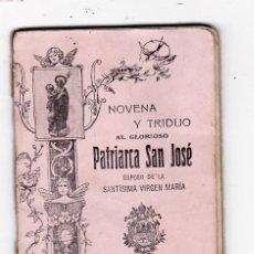 Libros antiguos: NOVENA Y TRIDUO AL PATRIARCA SAN JOSE. MADRID. 86 PAGINAS. 1919.. Lote 167195078
