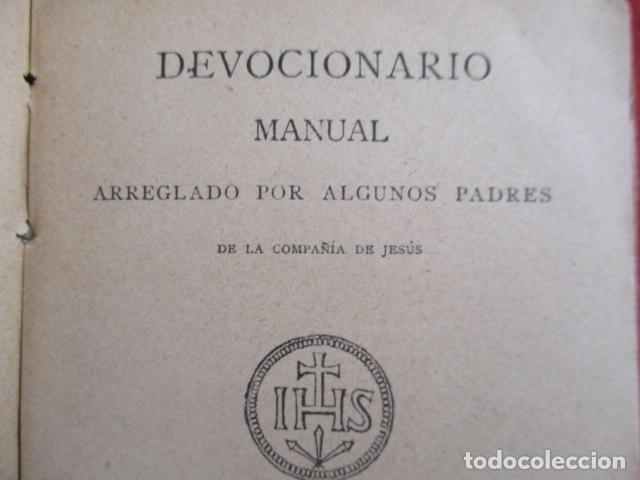 Libros antiguos: Devocionario Manual - Bilbao 1907 - Foto 7 - 167617120