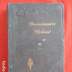 Libros antiguos: DEVOCIONARIO MANUAL - BILBAO 1907. Lote 167617120