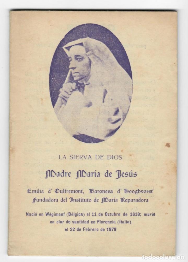LA SIERVA DE DIOS MADRE MARÍA DE JESÚS - EMILIA D´OULTREMONT, BARONESA D´HOOGHVORST FUNDADORA DEL IN (Libros Antiguos, Raros y Curiosos - Religión)