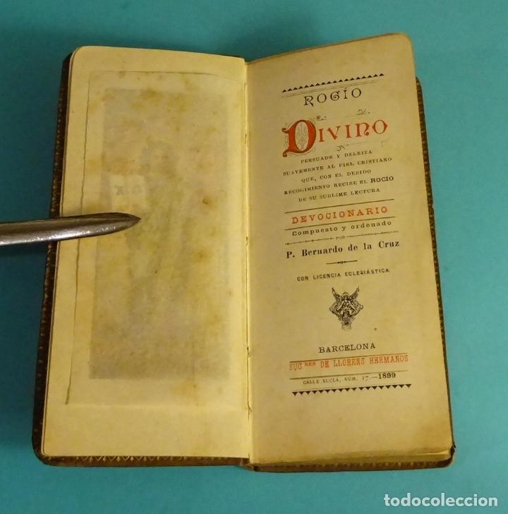 Libros antiguos: ROCÍO DIVINO. P. BERNARDO DE LA CRUZ. SUCESORES DE LLORENS HERMANOS. 1899 - Foto 4 - 168143488