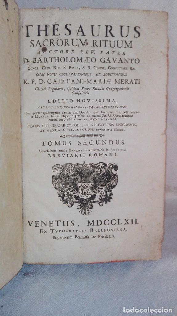 Libros antiguos: ANTIGUO LIBRO FORMATO GRANDE THESAURUS SACRORUM RITUUM.BARTHOLOMEO GAVANTO.VENECIA.1814 - Foto 10 - 168236776