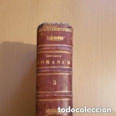 Libros antiguos: BREVIARIUM ROMANUM EX DECRETO SACROSANCTI CONCILII TRIDENTINI AESTIVA 1848 . Lote 168303572