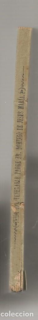 Libros antiguos: VIDA DEL VENERABLE FR DOMINGO DE JESUS MARIA Calatayud, carmelita descalzo 1879 ... - Foto 2 - 14857898