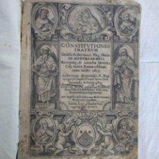 Libros antiguos: CONSTITUCIONES DE LOS HERMANOS DE LA ÓRDEN DE LOS CARMELITAS. ESCRITO EN LATÍN. AÑO 1625. Lote 168544164