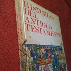 Libros antiguos: HISTORIAS DEL ANTIGUO TESTAMENTO - FEDERICO DELCLAUX - RIALP EDICIONES. Lote 168644160
