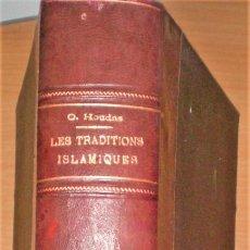 Libros antiguos: EL-BOKHÂRI, LES TRADITIONS ISLAMIQUES.TOME PREMIER. Lote 168762848