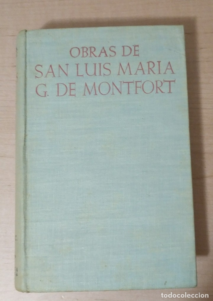 LLR 76 OBRAS DE SAN LUIS MARÍA G DE MONTFORT - BIBLIOTECA DE AUTORES CRISTIANOS - MADRID 1954 (Libros Antiguos, Raros y Curiosos - Religión)