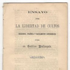 Libros antiguos: ENSAYO SOBRE LA LIBERTAD DE CULTOS POR UN CATOLICO MALLORQUIN. PALMA 1869. Lote 168860156