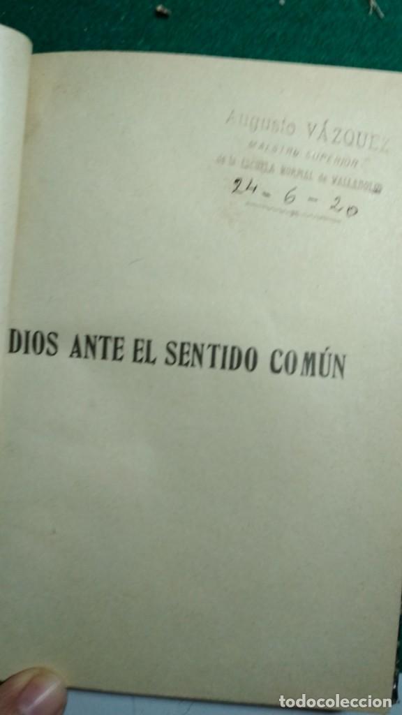 Libros antiguos: DIOS ANTE EL SENTIDO COMÚN LAS IDEAS OPUESTAS A LAS SOBRENATURALES 1913 X JUAN MESLIER VER FOTOS - Foto 2 - 168860172