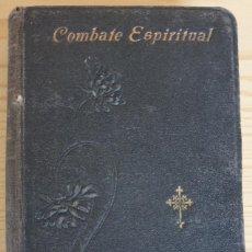 Libros antiguos: COMBATE ESPIRITUAL. JOYAS DEL CRISTIANO VI - L. ESCUPOLI - SATURNINO CALLEJA [1899] - ENC.MODERNISTA. Lote 168866244