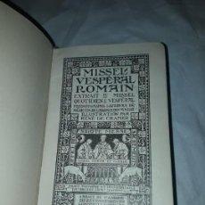 Libros antiguos: ANTIGUO MISSEL VESPERAL ROMAIN ILLUSTRATIÓN PAR RENÉ DE CARMER AÑO 1923. Lote 169114360