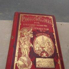 Libros antiguos: LIBRO PROPAGANDA CATÓLICA TOMO V 1907 - FÉLIX SARDA Y SALVANY - DIRECTOR DE LA REVISTA POPULAR -. Lote 169314468