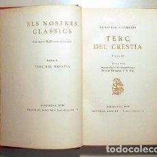 Libros antiguos: EIXIMENIS, FRANCESC - TERÇ DEL CRESTIÀ (3 VOL. - COMPLET) - BARCELONA 1929. Lote 169622766
