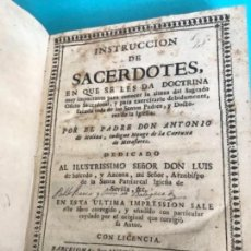 Libros antiguos: RARO LIBRO 1744 - INSTRUCCION SACERDOTES - ANTONIO MOLINA - ANTONIO ARROQUE - VER FOTOS. Lote 169712988