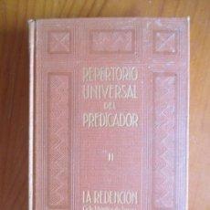 Libros antiguos: REPERTORIO UNIVERSAL DEL PREDICADOR II. LA REDENCIÓN CICLO LITÚRGICO DE PASCUA. 1931. Lote 169735204