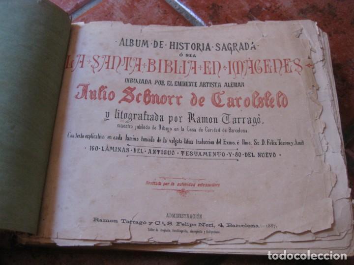 ALBUM DE HISTORIA SAGRADA SANTA BIBLIA EN IMAGENES . JULIO SCHNORR LITOGRAFIAS RAMON TARRAGO 1887 (Libros Antiguos, Raros y Curiosos - Religión)