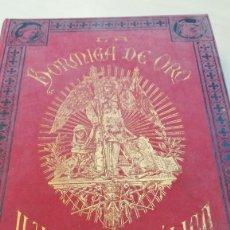 Libros antiguos: TOMO DE LA REVISTA LA HORMIGA DE ORO AÑO 1907.COMPLETO 52 NÚMEROS. Lote 169910572
