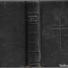Libros antiguos: ANTIGUO LIBRO RELIGIOSO EXPLICACION DE LA SANTA MISA DE 1902 DE 694 PAGINAS. Lote 169976620
