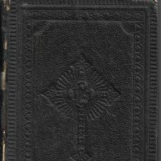 Libros antiguos: ANTIGUO LIBRO RELIGIOSO EL ALMA DEVOTA DE LA SANTISIMA EUCARISTIA DE 1909DE 311 PAGINAS. Lote 169991044
