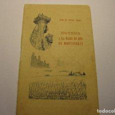 Libros antiguos: LIBRILLO NOVENA A LA MARE DE DEU DE MONTSERRAT, AÑO 1922. ILMO. DR. TORRAS I BAGES.. Lote 170493240