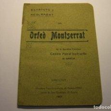 Libros antiguos: LIBRILLO ESTATUTOS Y REGLAMENTOS DEL ORFEÒ MONTSERRAT, AÑO 1907. CENTRE MORAL I. DE GRACIA.. Lote 170493744