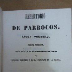 Livres anciens: 23151 - REPERTORIO DE PARROCOS - TOMO III - PARTE PRIMERA - AÑO 1850. Lote 170679590