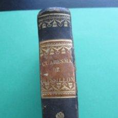 Libros antiguos: CUARESMA DE MASSILLÓN 1833. Lote 170917505