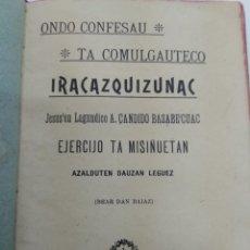 Libros antiguos: IRACAZQUIZUNAC ONDO CONFESAU TA COMULGAUTECO A.C. BASABE EUSKERA 1910 DURANGO F. ELOSU-REN ECHEAN. Lote 171052307