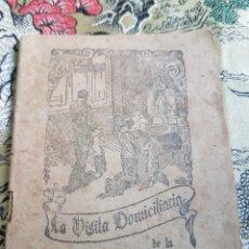 Libros antiguos: LA VISITA DOMICILIARIA DE LA VIRGEN MILAGROSA. Lote 171195664